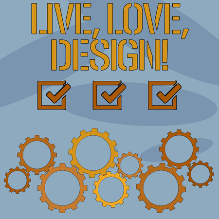 Text sign showing Live Love Design. Business photo text Exist Tenderness Create Passion Desire 版權商用圖片