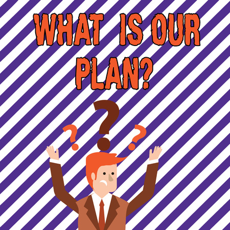 Text sign showing What Is Our Plan question. Business photo showcasing Mission Purpose Agenda Strategize Brainstorming