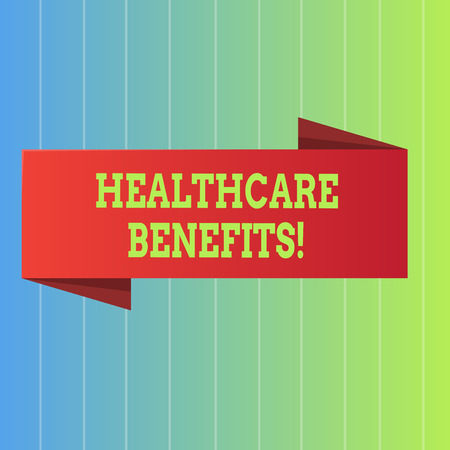 Handwriting text Healthcare Benefits. Conceptual photo it is insurance that covers the medical expenses