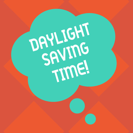 Handwriting text Daylight Saving Time. Conceptual photo advancing clocks during summer to save electricity Blank Color Floral Shape Thought Speech Bubble photo for Presentation Ads