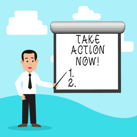Handwriting text Take Action Now. Conceptual photo Urgent Move Start Promptly Immediate Begin