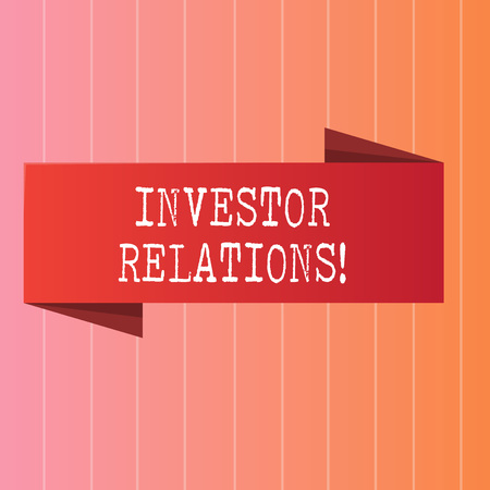 Writing note showing Investor Relations. Business concept for Finance Investment Relationship Negotiate Shareholder