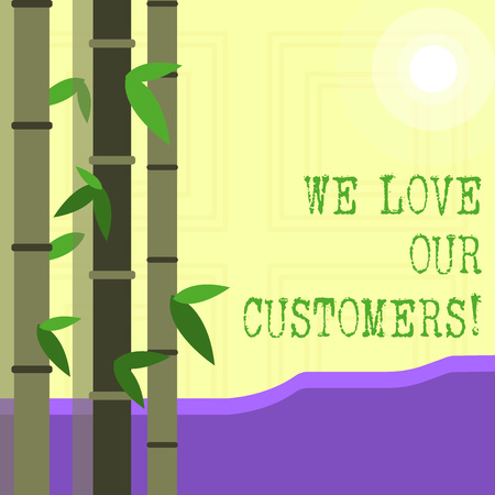 Writing note showing We Love Our Customers. Business concept for Client deserves good service satisfaction respect