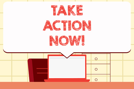 Writing note showing Take Action Now. Business concept for Urgent Move Start Promptly Immediate Begin