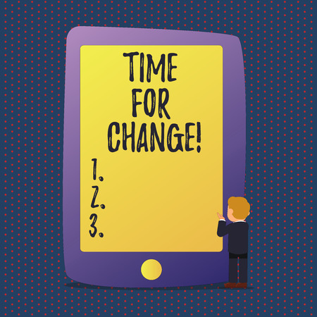Handwriting text Time For Change. Conceptual photo Transition Grow Improve Transform Develop