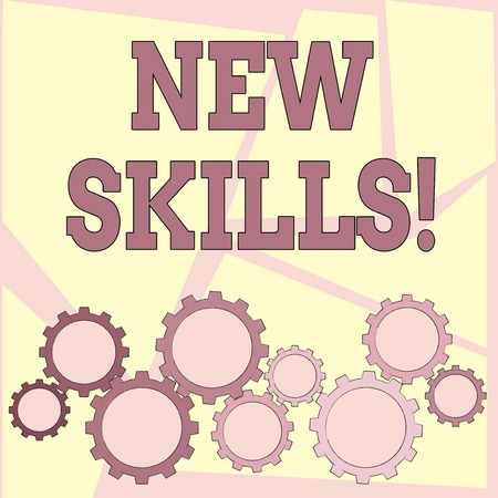 Text sign showing New Skills. Business photo showcasing Recently Acquired Learned Abilities Knowledge Competences
