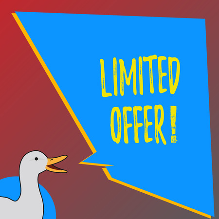 Text sign showing Limited Offer. Business photo showcasing Short time special clearance Price Reduction