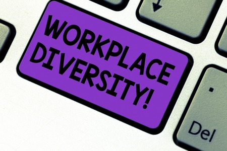 Writing note showing Workplace Diversity. Business photo showcasing Different race gender age sexual orientation of workers Keyboard key Intention to create computer message pressing keypad idea