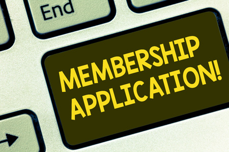 Text sign showing Membership Application. Conceptual photo Registration to Join a team group or organization Keyboard key Intention to create computer message pressing keypad idea