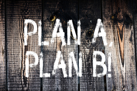 Text sign showing Plan A Plan B. Business photo showcasing Strategic Solutions Ideas Paths to follow to choose from Wooden background vintage wood wild message ideas intentions thoughts