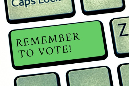 Word writing text Remember To Vote. Business photo showcasing do not forget choose and give your voice to right candidate Keyboard key Intention to create computer message pressing keypad idea