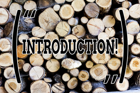 Text sign showing Introduction. Business photo text First part of a document Formal presentation to an audience Wooden background vintage wood wild message ideas intentions thoughts