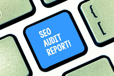 Text sign showing Seo Audit Report. Business photo text analysis website based on factors important search engines Keyboard key Intention to create computer message pressing keypad idea