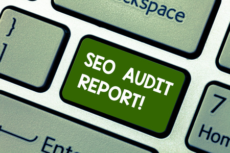 Conceptual hand writing showing Seo Audit Report. Concept meaning analysis website based on factors important search engines Keyboard key Intention to create computer message idea 版權商用圖片