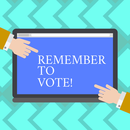 Text sign showing Remember To Vote. Business photo showcasing do not forget choose and give your voice to right candidate Hu analysis Hands from Both Sides Pointing on a Blank Color Tablet Screen