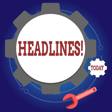 Writing note showing Headlines. Business concept for Heading at the top of an article in newspaper Wheel Gear and Wrench Mechanical Tool for SEO and Web Icon