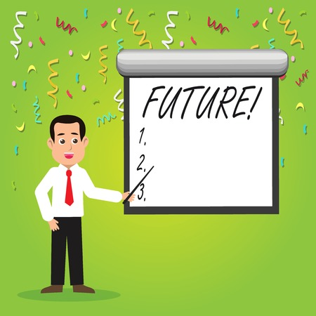 Conceptual hand writing showing Future. Concept meaning Period of time following the present moment Events that will happen Man in Necktie Holding Stick Pointing White Screen on Wall