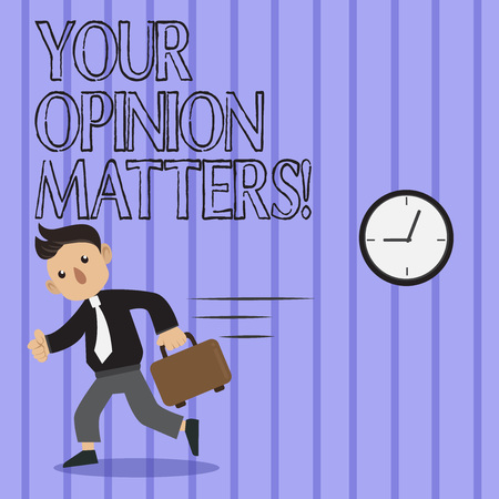Word writing text Your Opinion Matters. Business photo showcasing show you do not agree with something that just been said Man in Tie Carrying Briefcase Walking in a Hurry Past the Analog Wall Clock 写真素材