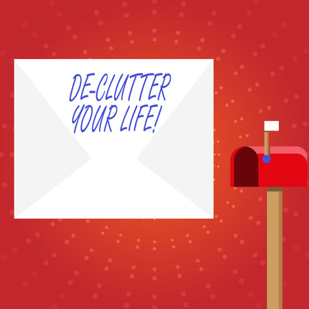 Writing note showing De Clutter Your Life. Business concept for remove unnecessary items untidy or overcrowded places White Envelope and Red Mailbox with Small Flag Up Signalling