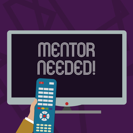 Text sign showing Mentor Needed. Business photo text Employee training under senior assigned act as advisor Hand Holding Computer Remote Control infront of Blank Wide Color PC Screen 版權商用圖片