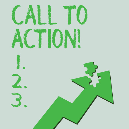 Text sign showing Call To Action. Business photo text exhortation do something in order achieve aim with problem Colorful Arrow Pointing Upward with Detached Part Like Jigsaw Puzzle Piece