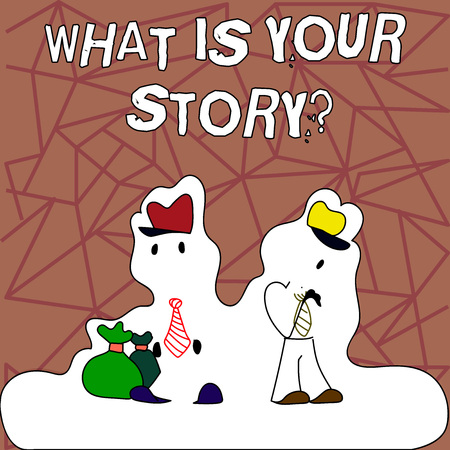 Text sign showing What Is Your Story. Business photo showcasing Telling demonstratingal past experiences Storytelling Figure of Two Men Standing with Pouch Bag on White Sticker Style Snow Effect