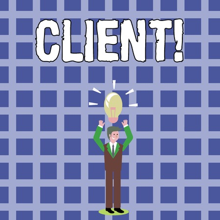 Text sign showing Client. Business photo text Purchaser Customer Shopper User Patron Prospect Sharer Investor Buyer Businessman Standing Raising Arms Upward with Lighted Bulb Icon on his Head