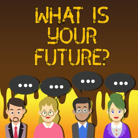 Handwriting text writing What Is Your Futurequestion. Conceptual photo Where do you see yourself in the next years Group of Business People with Blank Color Chat Speech Bubble with Three Dots