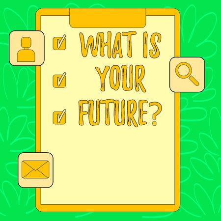Conceptual hand writing showing What Is Your Future question. Concept meaning Where do you see yourself in the next years Clipboard with Tick Box and Apps for Assessment and Reminder Foto de archivo