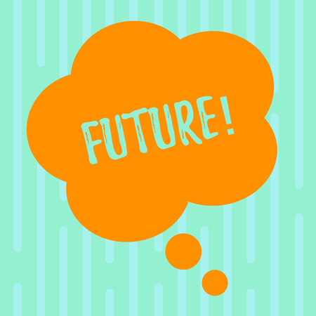 Word writing text Future. Business photo showcasing Period of time following the present moment Events that will happen Blank Color Floral Shape Thought Speech Bubble photo for Presentation Ads