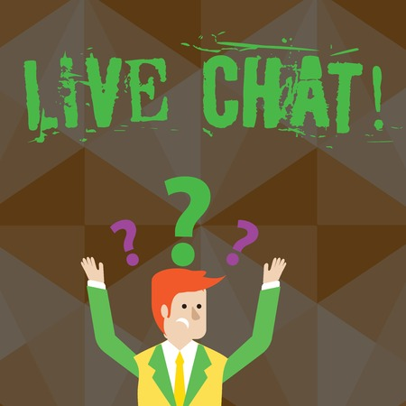 Handwriting text Live Chat. Conceptual photo Real time media conversation Online communicate Confused Businessman Raising Both Arms with Question Marks Above his Head