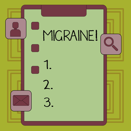Conceptual hand writing showing Migraine. Concept meaning Recurrent headache in one side of head nausea and disturbed vision Clipboard with Tick Box and Apps for Assessment and Reminder