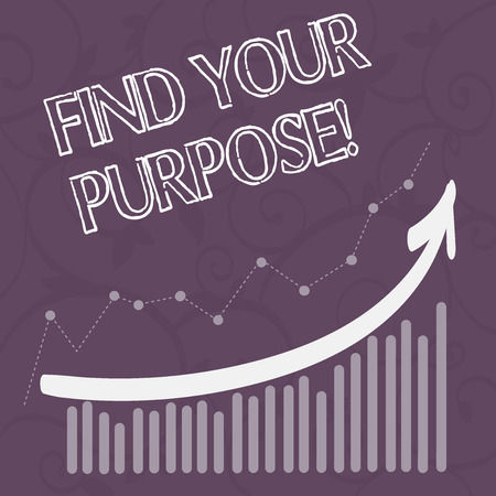 Word writing text Find Your Purpose. Business photo showcasing reason for something is done or for which still exists Combination of Colorful Column and Line Graphic Chart with Arrow Going Up Stock fotó - 118989674