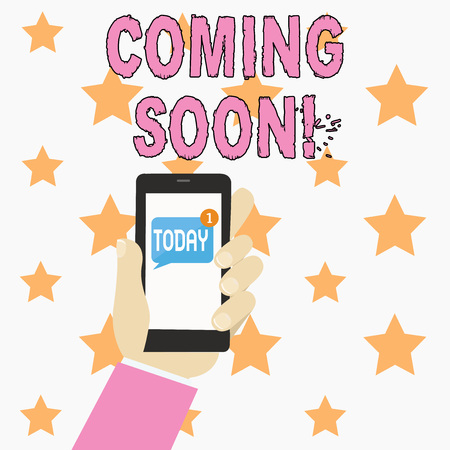Text sign showing Coming Soon. Business photo showcasing event or action that will happen after really short time Human Hand Holding Smartphone with Numbered Unread Blank Message on Screen