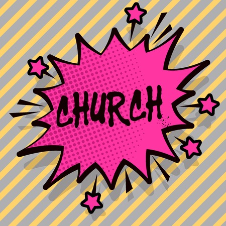 Writing note showing Church. Business concept for Cathedral Altar Tower Chapel Mosque Sanctuary Shrine Synagogue Temple Spiky Fight and Screaming Angry Speech Bubble with Outline