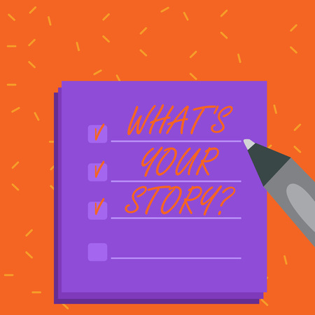 Word writing text What S Your Story question. Business photo showcasing Telling demonstratingal past experiences Storytelling Blank Colorful To Do Check List Planner Sheets with Tick Box and Marker Pen