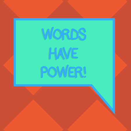 Handwriting text Words Have Power. Conceptual photo Statements you say have the capacity to change your reality Blank Rectangular Color Speech Bubble with Border photo Right Hand Stock Photo