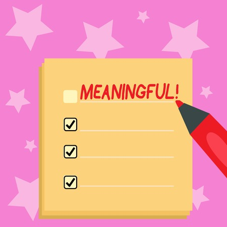 Handwriting text writing Meaningful. Conceptual photo Having meaning Significant Relevant Important Purposeful Blank Colorful To Do Check List Planner Sheets with Tick Box and Marker Pen Stok Fotoğraf
