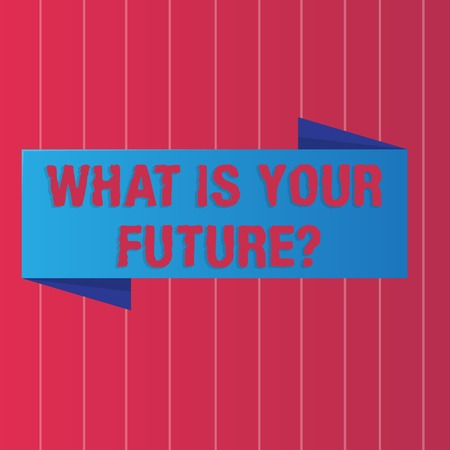 Writing note showing What Is Your Future question. Business concept for Where do you see yourself in the next years Color Banner photo on Vertically Striped Two Toned Backdrop Foto de archivo
