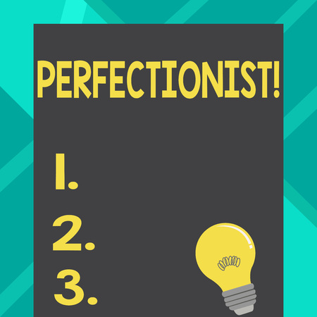 Text sign showing Perfectionist. Business photo text Person who wants everything to be perfect Highest standards Incandescent Light Bulb with Filament Inside Resting on Blank Color Paper