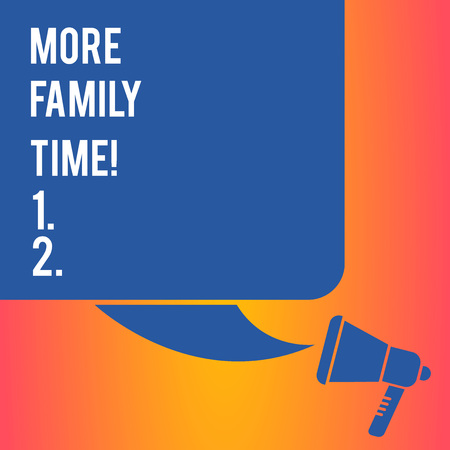 Handwriting text writing More Family Time. Conceptual photo Spending quality family time together is very important Color Silhouette of Blank Square Speech Bubble and Megaphone photo