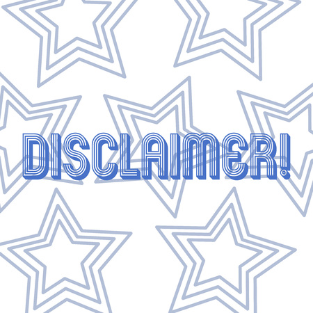 Text sign showing Disclaimer. Business photo showcasing Terms and Conditions Statement to Denial of Legal Claim Copyright Repetition of Pentagon Star Concentric Pattern in Random on White Isolated