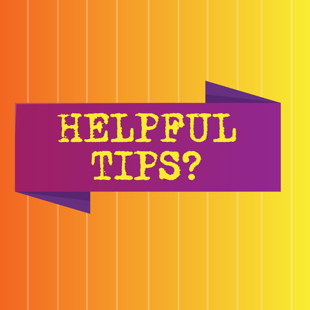 Handwriting text Helpful Tips Question. Conceptual photo secret information or advice given to be helpful knowledge Blank Folded Color Banner photo on Vertically Striped Two Toned Backdrop