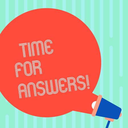 Escritura de texto Word Time For Answers. Foto de negocios que muestra el momento adecuado para dar solución al problema o dilema Bocadillo de diálogo de color redondo en blanco que sale del megáfono para el anuncio