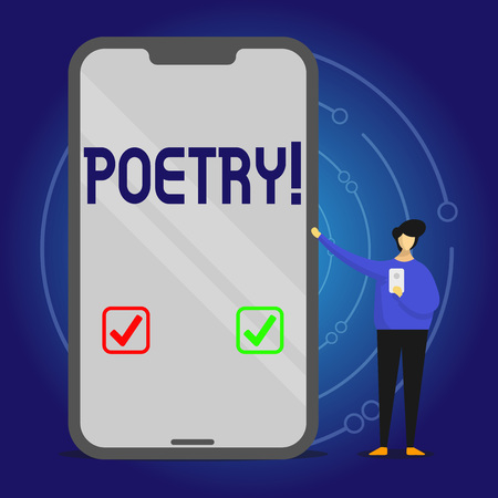 Writing note showing Poetry. Business concept for Literary work Expression of feelings ideas with rhythm Poems writing Man Presenting Huge Smartphone while Holding Another Mobile
