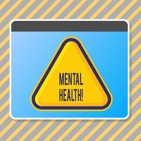 Conceptual hand writing showing Mental Health. Concept meaning demonstratings condition regard to their psychological well being Blank Yellow Embossed Triangle with Border as Web Button In Screen