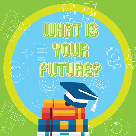 Text sign showing What Is Your Future question. Business photo text Where do you see yourself in the next years Graduation Cap with Tassel Resting on Top of Stack of Colorful Thick Books