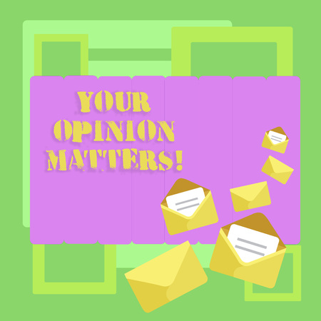 Conceptual hand writing showing Your Opinion Matters. Concept meaning Client Feedback Reviews are important Closed and Open Envelopes with Letter on Color Stationery
