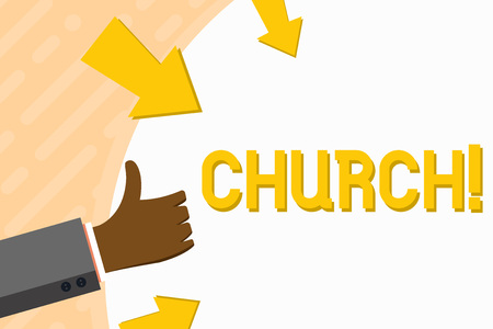 Word writing text Church. Business photo showcasing Cathedral Altar Tower Chapel Mosque Sanctuary Shrine Synagogue Temple Hand Gesturing Thumbs Up and Holding on Blank Space Round Shape with Arrows 版權商用圖片
