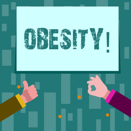 Writing note showing Obesity. Business concept for Medical condition Excess of body fat accumulated Health problem Two Businessmen Hands Gesturing the Thumbs Up and Okay Sign